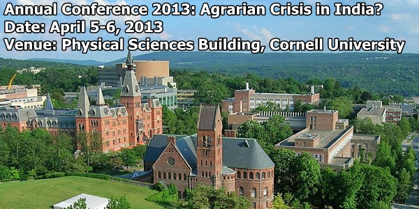 Annual Conference 2013 Agrarian Crisis in India  Cornell University