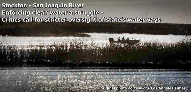 Stockton -  San Joaquin River