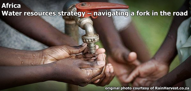 Water resources strategy – navigating a fork in the road