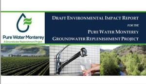 Report Released on Monterey Peninsula Converting Wastewater into Drinking, ag Wate